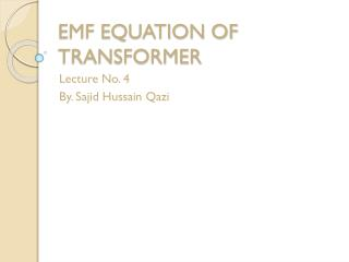 EMF EQUATION OF TRANSFORMER