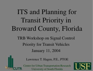 ITS and Planning for Transit Priority in  Broward County, Florida