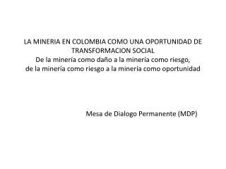 AGENDA PROPUESTA  MDP ( 19 Noviembre 2012 ) para discusión