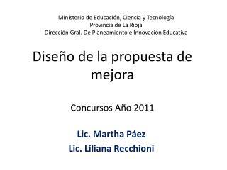 Diseño de la propuesta de mejora  Concursos Año 2011