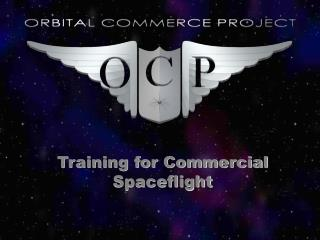 Training for Commercial Spaceflight
