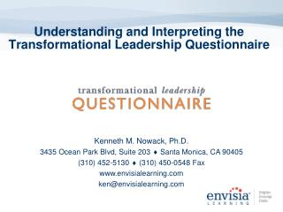 Understanding and Interpreting the Transformational Leadership Questionnaire