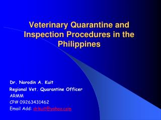Veterinary Quarantine and  Inspection Procedures in the Philippines