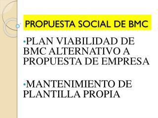 PROPUESTA SOCIAL DE BMC