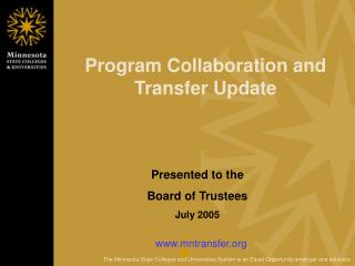 Program Collaboration and Transfer Update