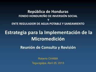 República  de Honduras  Fondo Hondureño de Inversión social  y