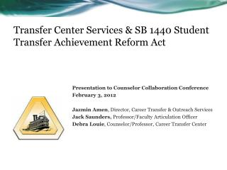 Transfer Center Services & SB 1440 Student Transfer Achievement Reform Act