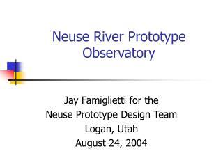 Neuse River Prototype Observatory