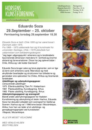 Eduardo  Soza 29.September – 25. oktober Fernisering torsdag 29.september 18.30