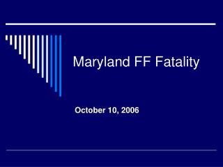 Maryland FF Fatality