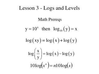 Lesson 3 - Logs and Levels