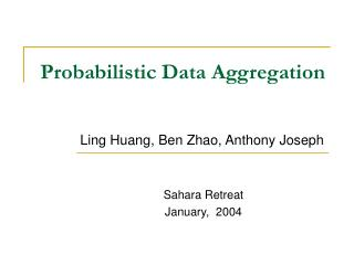 Probabilistic Data Aggregation