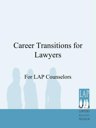 Career Transitions for Lawyers