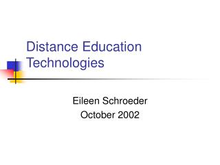 Distance Education Technologies