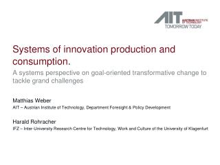 Systems of  innovation production  and  consumption .