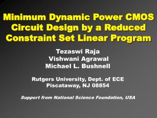 Minimum Dynamic Power CMOS Circuit Design by a Reduced Constraint Set Linear Program