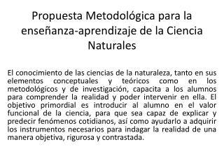 Propuesta Metodológica para la enseñanza-aprendizaje de la Ciencia Naturales