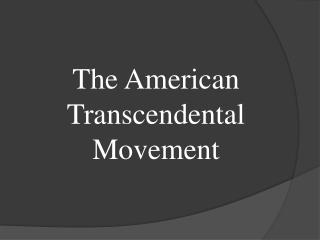 The American Transcendental Movement