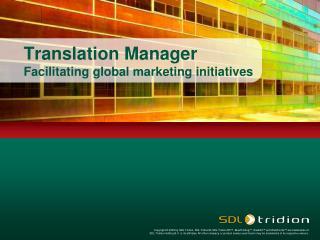 Translation Manager Facilitating global marketing initiatives