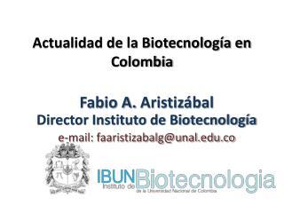 Actualidad de la Biotecnolog�a en Colombia
