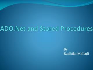 ADO.Net  and Stored Procedures