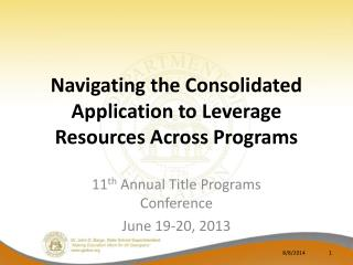 Navigating the Consolidated Application to Leverage Resources Across Programs