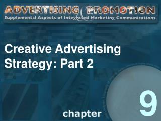 Creative Advertising Strategy: Part 2