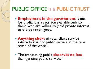 PUBLIC OFFICE  is a PUBLIC TRUST
