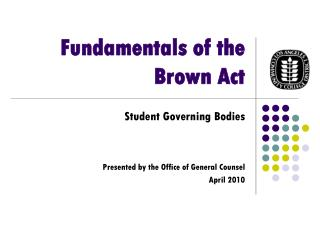 Fundamentals of the Brown Act