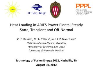 Heat Loading in ARIES Power Plants: Steady State, Transient and Off-Normal
