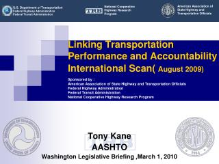 Linking Transportation Performance and Accountability  International Scan(  August 2009)