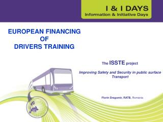 The  ISSTE  project Improving Safety and Security in public surface Transport