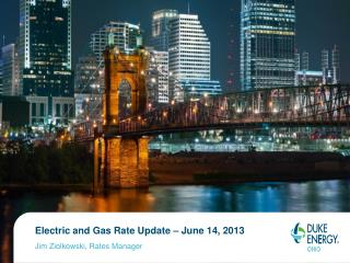 Electric and Gas Rate Update – June 14, 2013