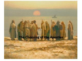 The Choosing of the Apostles