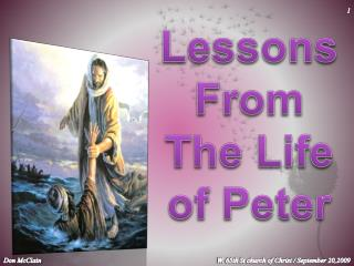 Lessons From The Life of Peter