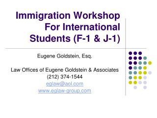 Immigration Workshop For International Students (F-1 & J-1)
