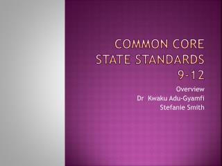 Common Core State Standards 9-12