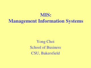 MIS:  Management Information Systems