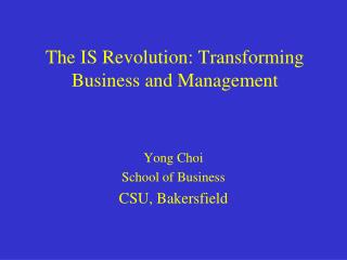 The IS Revolution: Transforming Business and Management