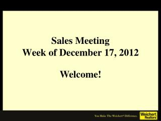 Sales Meeting Week of December 17, 2012