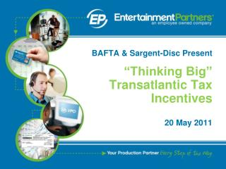 """Thinking Big"" Transatlantic Tax Incentives"