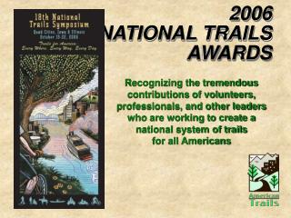 2006 NATIONAL TRAILS  AWARDS