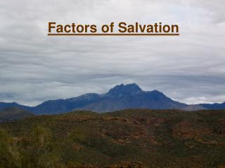 Factors of Salvation