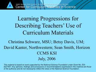 Learning Progressions for Describing Teachers� Use of  Curriculum Materials