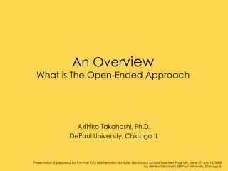 An Overview What is The Open-Ended Approach