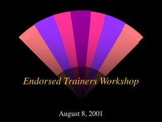 Endorsed Trainers Workshop