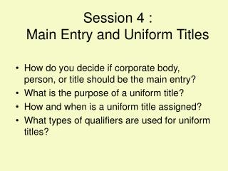 Session 4 :  Main Entry and Uniform Titles