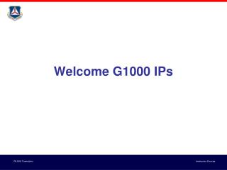 Welcome G1000 IPs