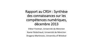 Rapport au CRSH : Synthèse des connaissances sur les compétences numériques, décembre  2013