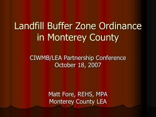 Landfill Buffer Zone Ordinance in Monterey County